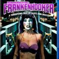 Synapse Films raises FRANKENHOOKER from the dead November 8!