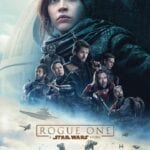 Rogue One: A Star Wars Story – Theatrical Review