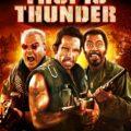 TROPIC THUNDER Hits Hard November 18!!