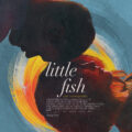 Little Fish – Review