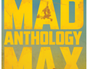 WB Home Entertainment Announces the MAD MAX ANTHOLOGY on 4KUHD