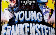 Young Frankenstein – 31 Nights of Halloween